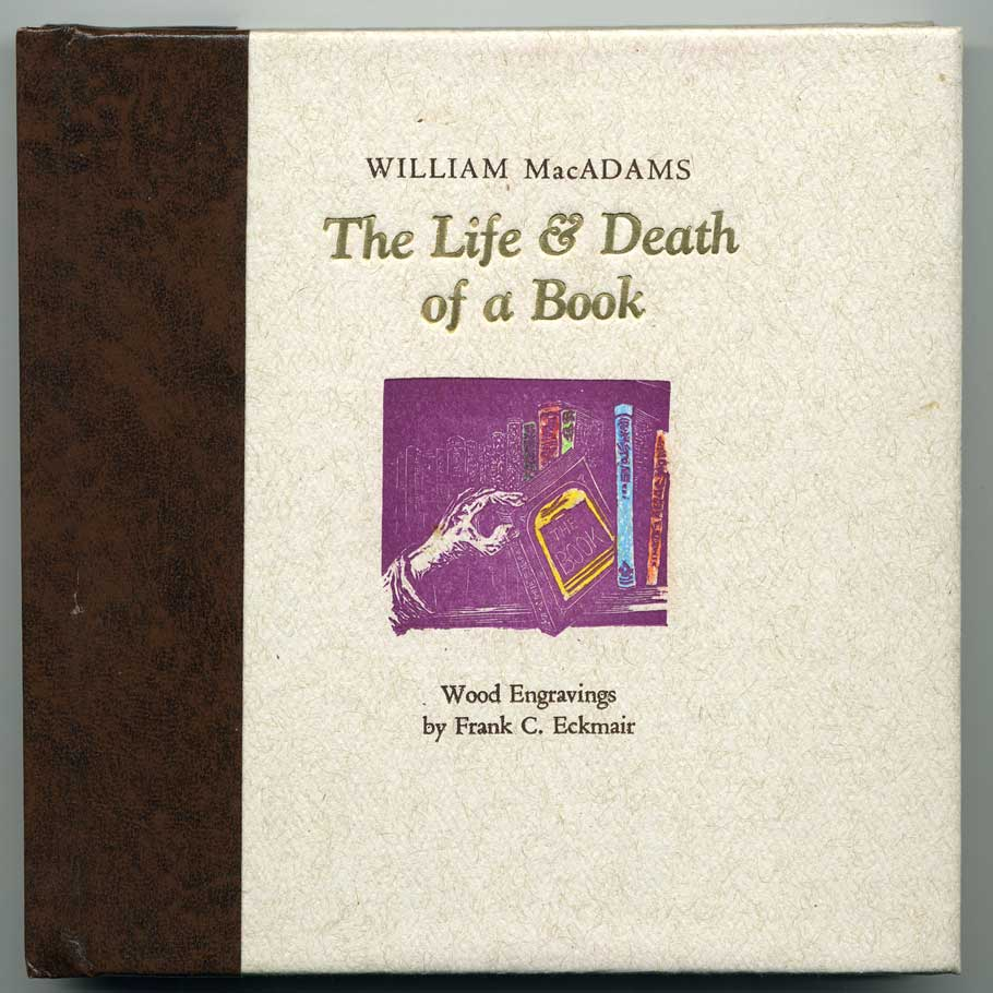 The Life & Death of a Book  by William MacAdams