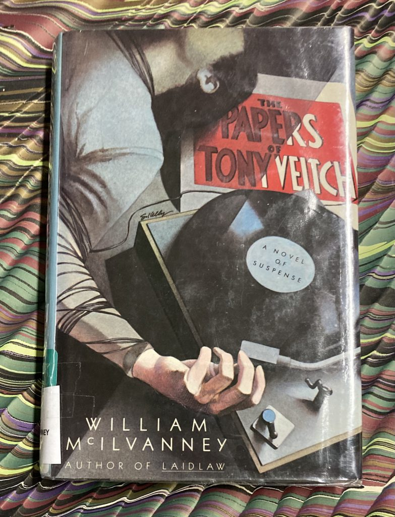Wm. McIlvanney, The Papers of Tony Veitch, dust jacket