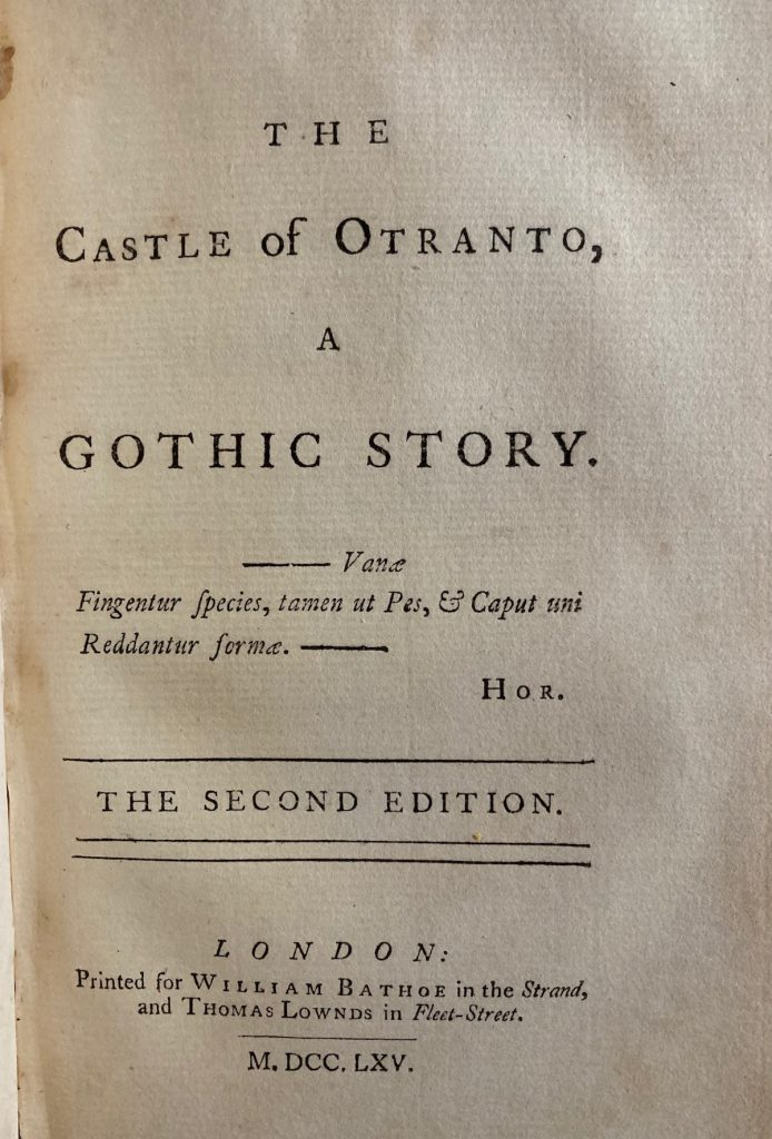 title page of the second edition of The Castle of Otranto : the first to call itself A Gothic Story